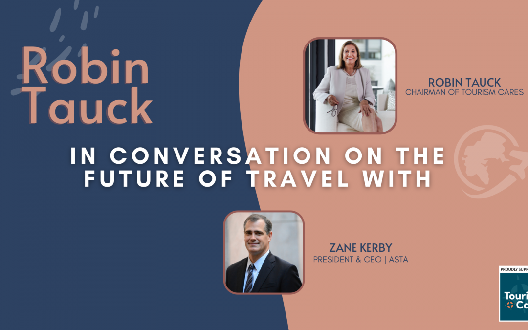 ROBIN TAUCK: IN CONVERSATION ON THE FUTURE OF TRAVEL (EPISODE 3)